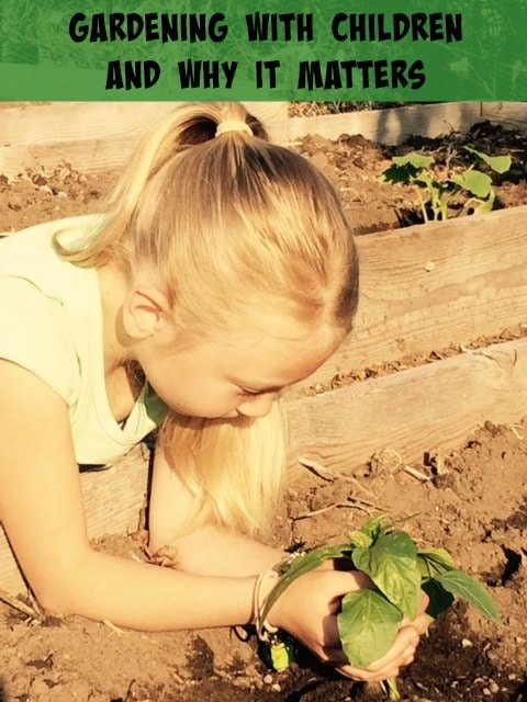 Gardening With Children and Why It Matters