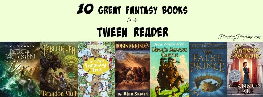 10 Great Fantasy Books for Tweens