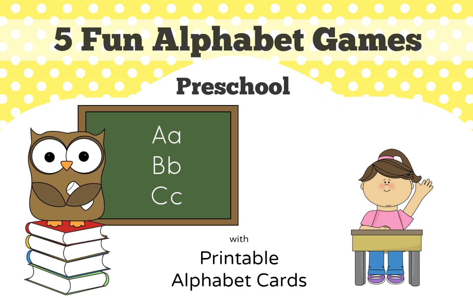 5 Fun Preschool Alphabet Games - Planning Playtime