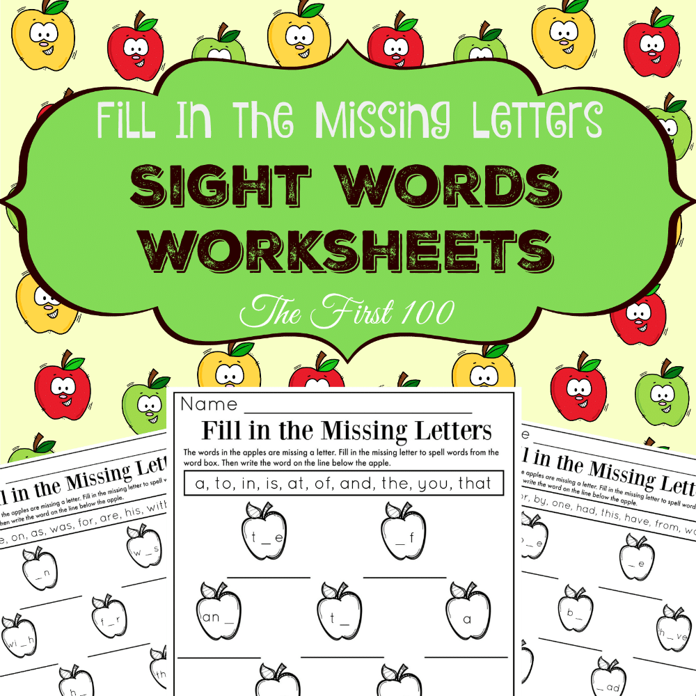 Sight Words Worksheets - Fill in the Missing Letters Fall Apple ...