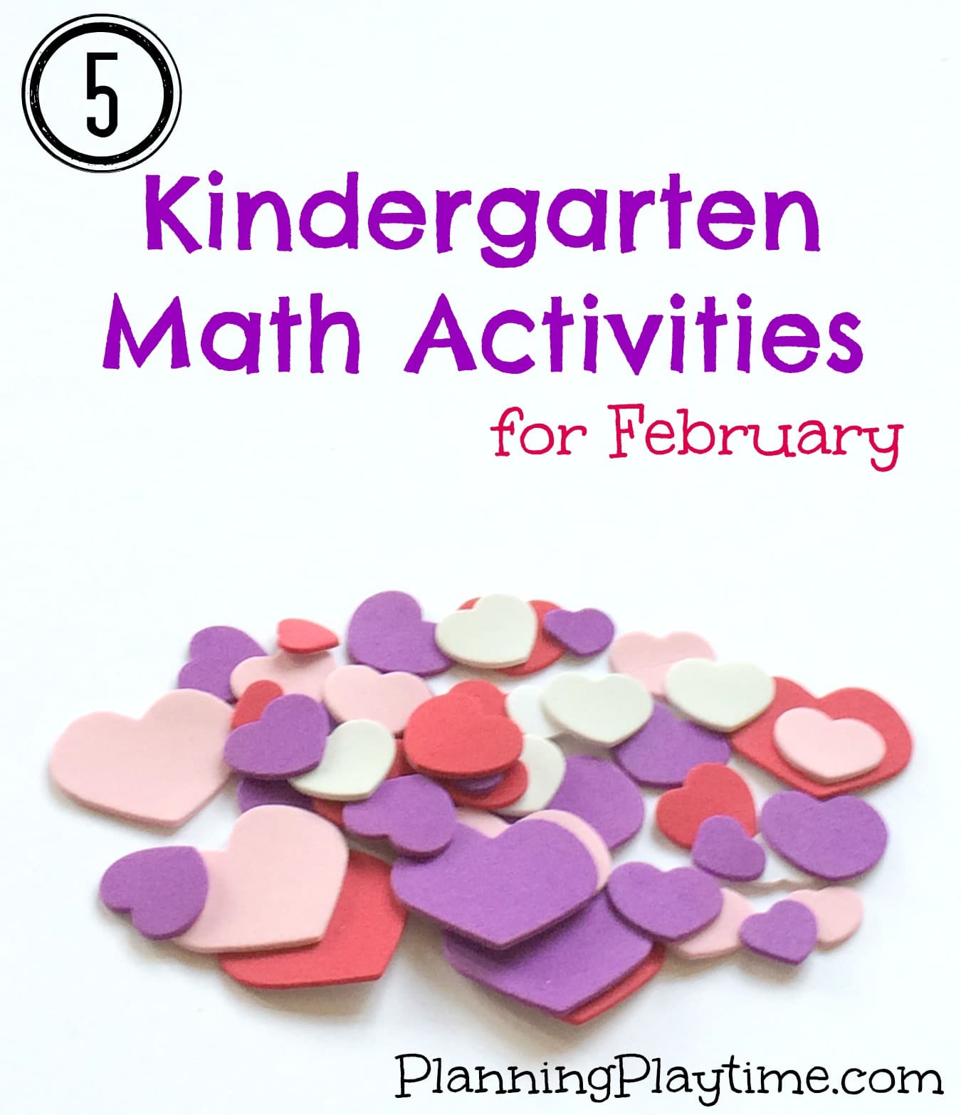 Kindergarten Math Activities for February - Planning Playtime