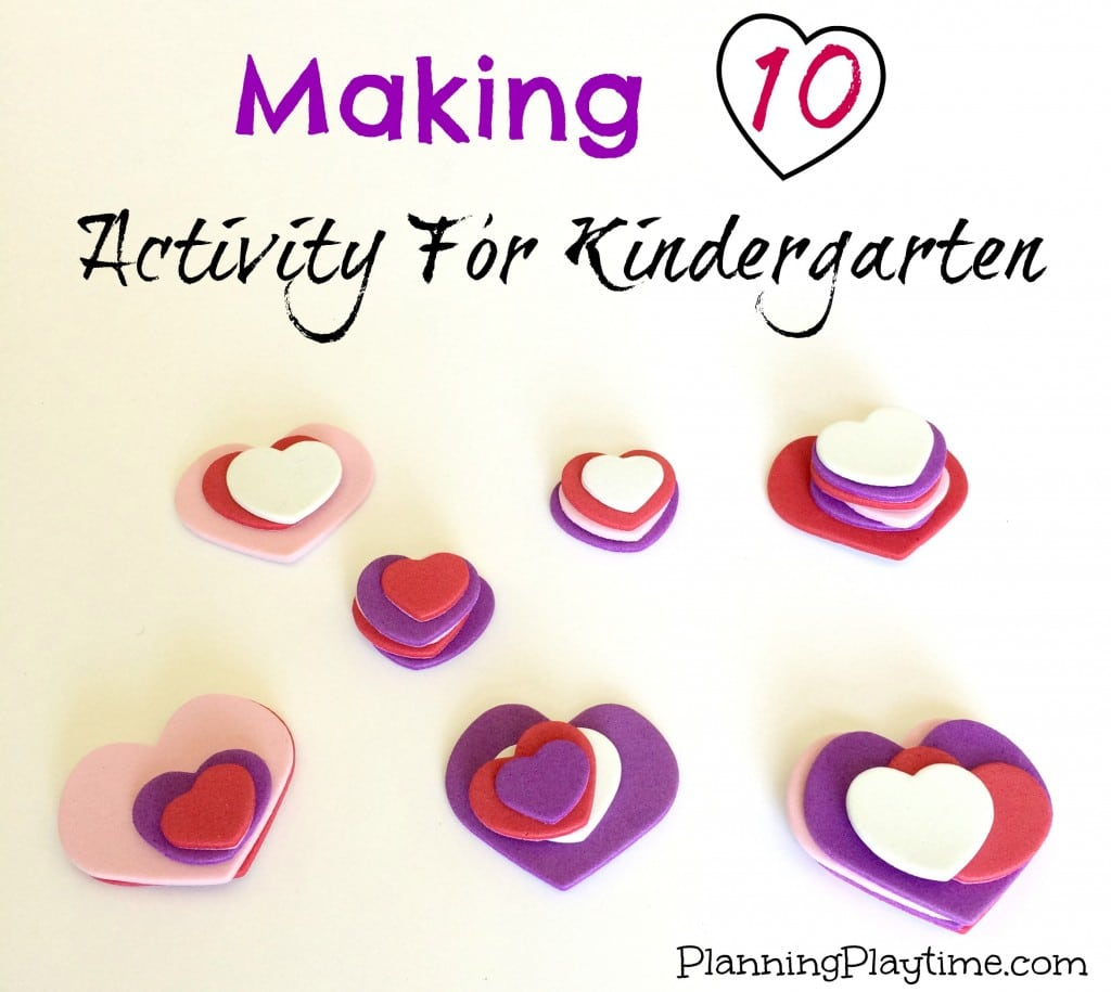 Kindergarten Math Activities - Making 10 with foam heart stickers.