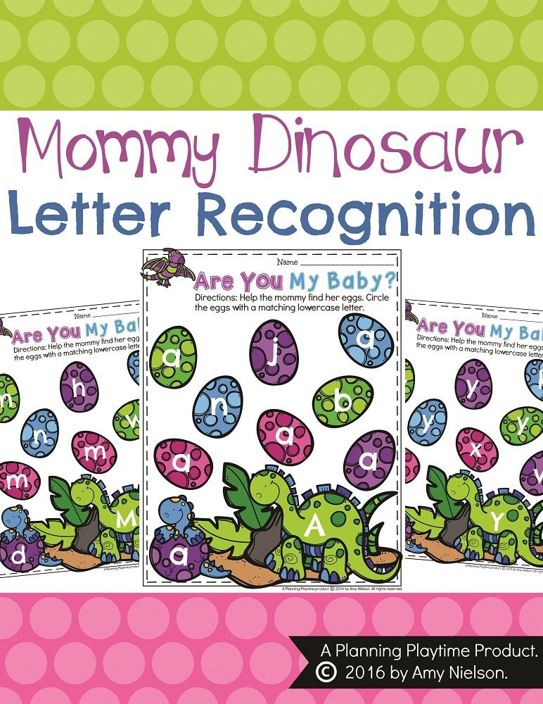 Mommy Dinosaur Letter Recognition Activity for Preschool. - Help the mommy find her eggs.