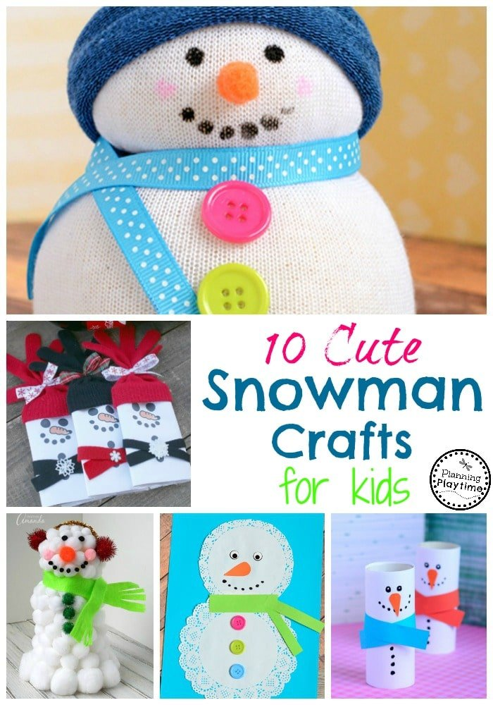 10 Cute Snowman Crafts for Kids