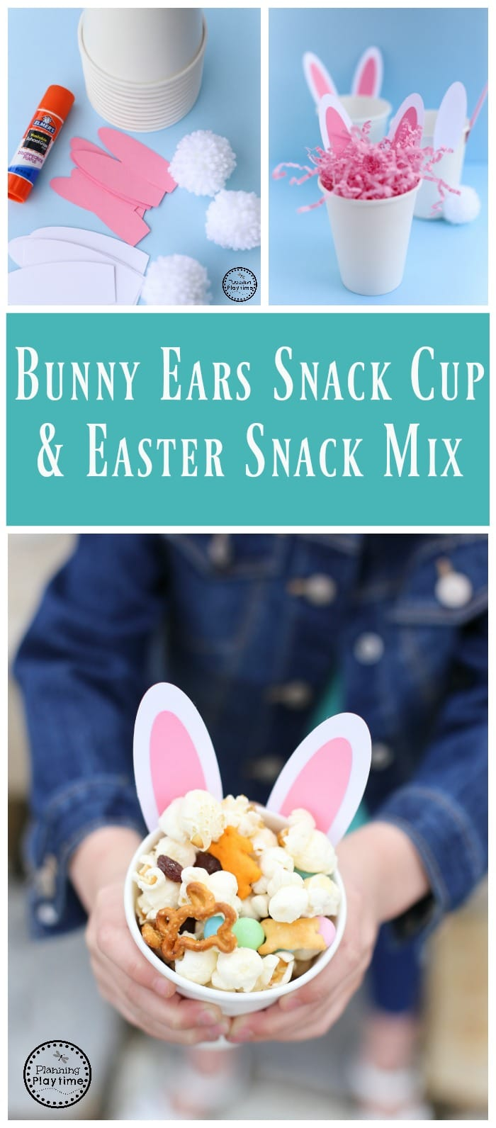 Bunny Ears Snack Cup and Easter Snack Mix