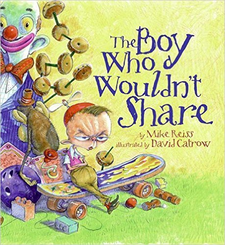 Children's Books that Teach Social Skills - The Boy Who Wouldn't Share