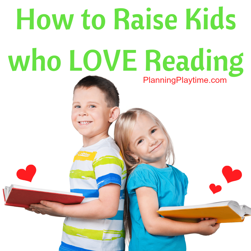 7 Tips to Raise Kids Who Love Reading
