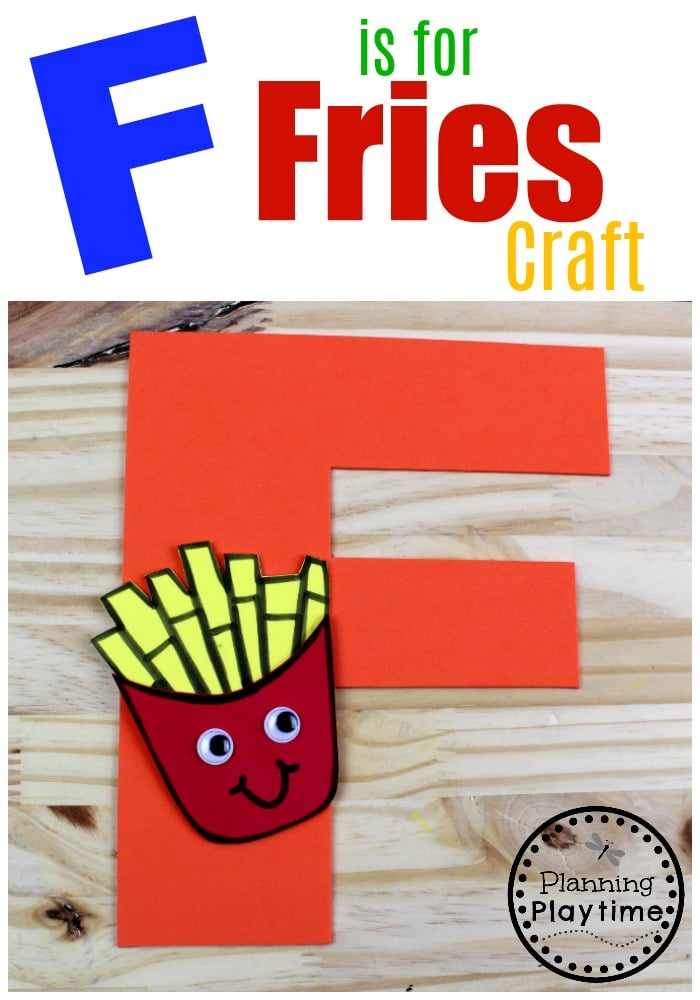 Letter F Craft for Preschool - F is for Fries #lettercraft #alphabetcraft #planningplaytime #preschoolcrafts