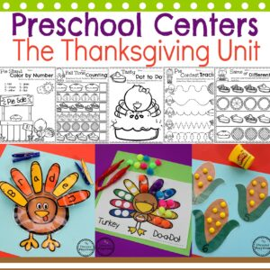 Preschool Thanksgiving Activities - Centers and Worksheets for a Thanksgiving Theme Unit.