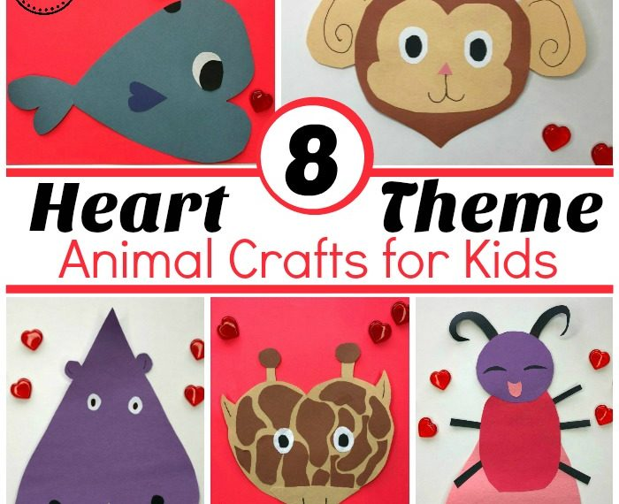 Heart Shaped Animals - Valentines Crafts for Preschool